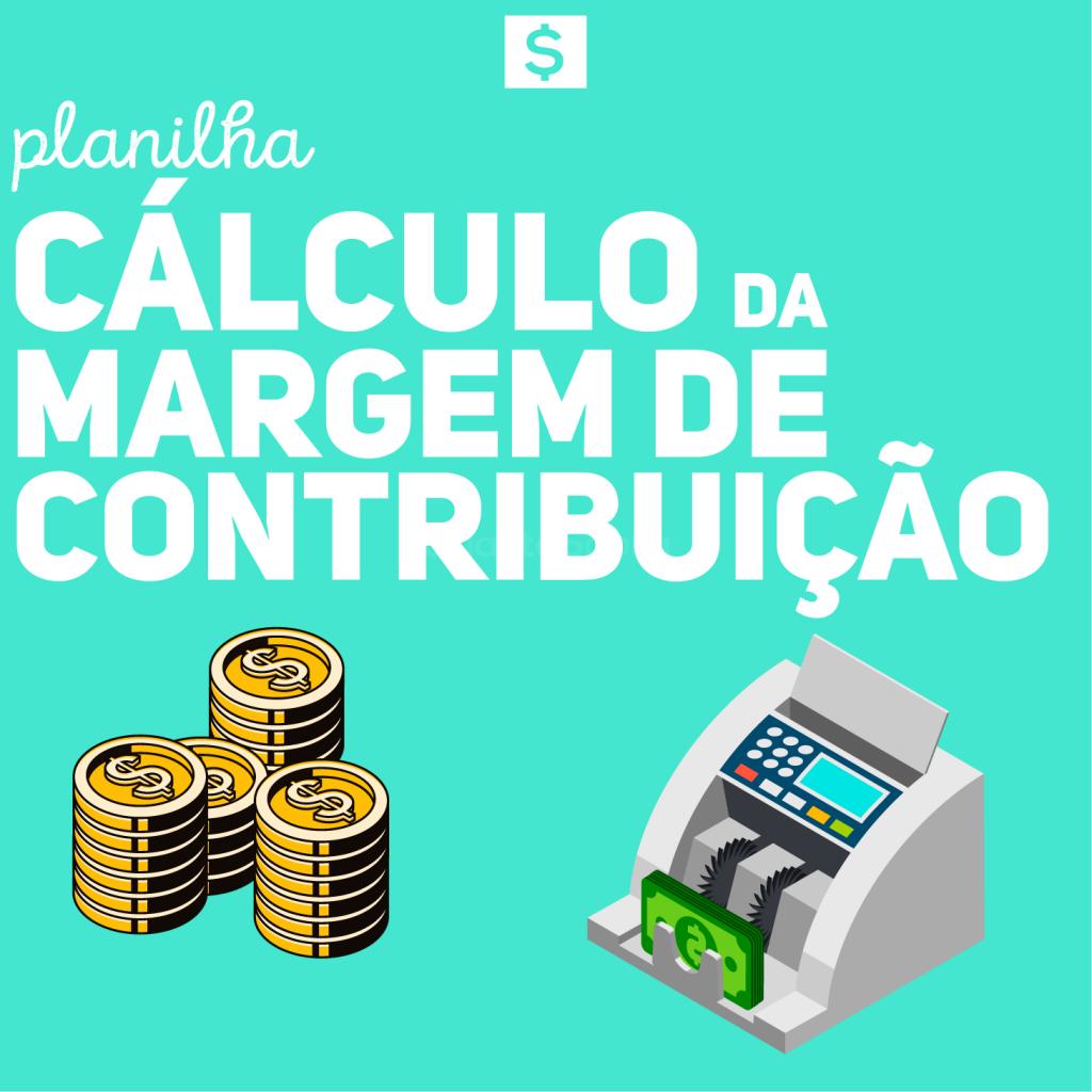 Planilha - Cálculo de Margem de Contribuição